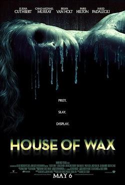 Ngôi Nhà Sáp - House Of Wax (2005) Poster