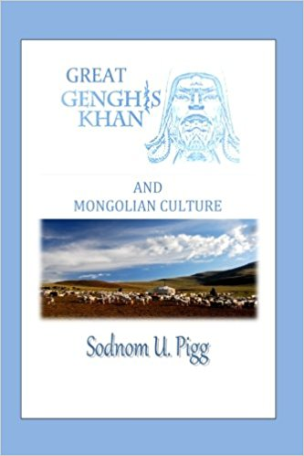 Genghis Khan and Mongolian Culture