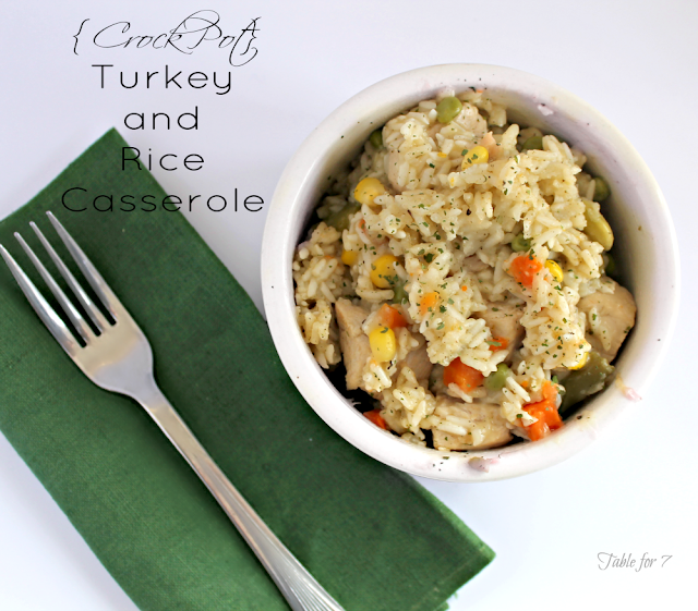 Table for 7: {Crock Pot} Turkey and Rice Casserole