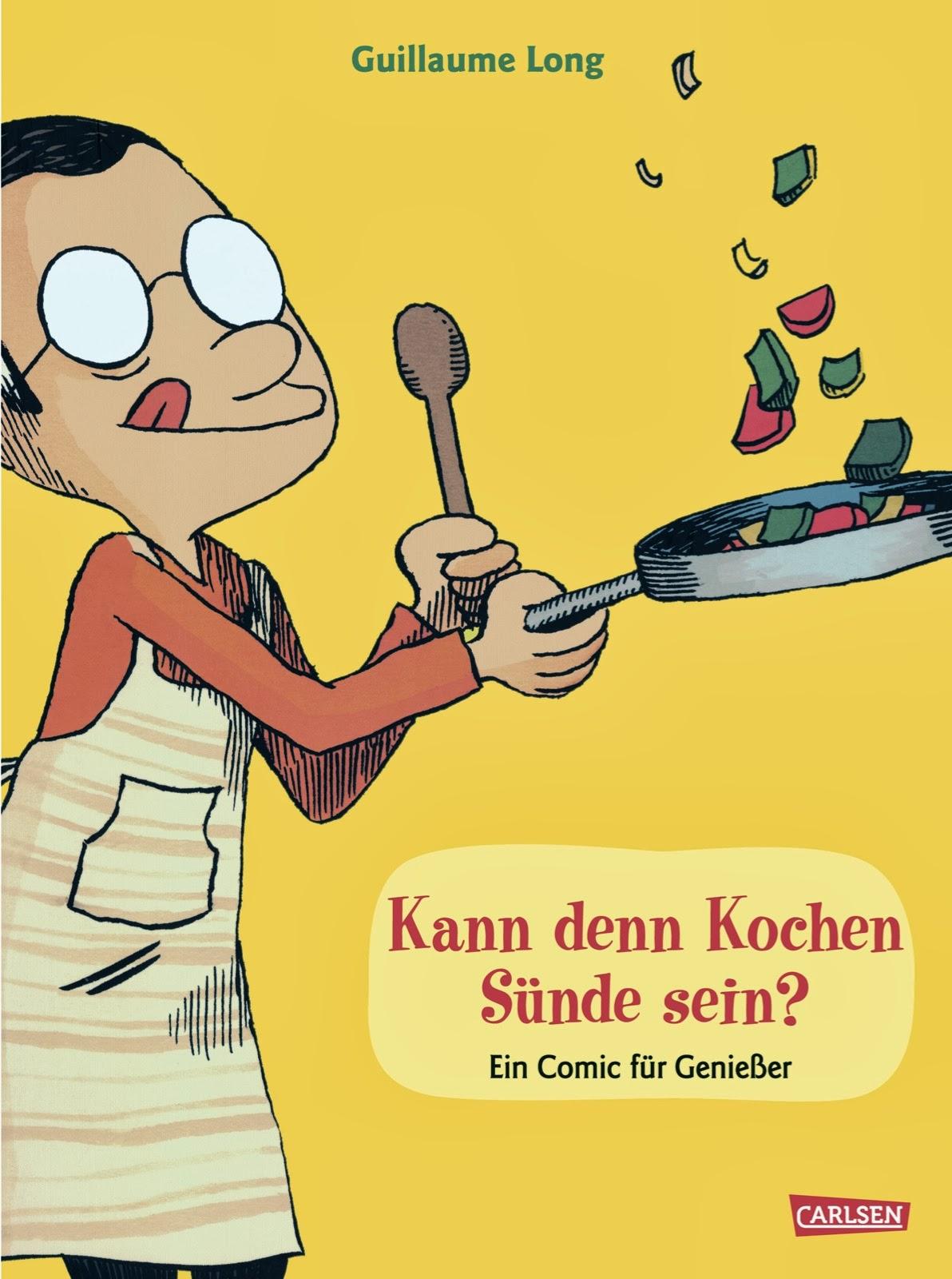 Kann den kochen Sünde sein? - ein Comic für Genießer von Guillaume Long
