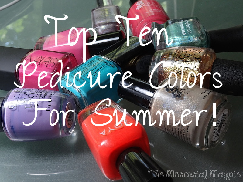 Ten Best Pedicure Nail Polish Colors For Summer