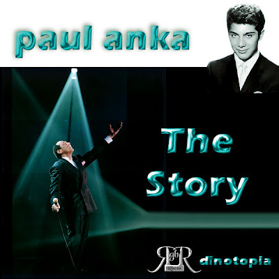 PAUL ANKA - THE STORY por Dinotopia