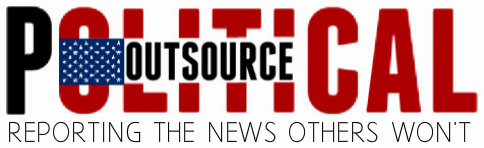 Political Outsource | Reporting The News Others Won't