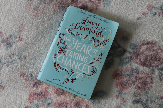 Book Review The Year Of Taking Chances by Lucy Diamon Blogger Lifestyle