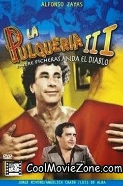 Entre ficheras anda el diablo - La pulquería 3 (1984)