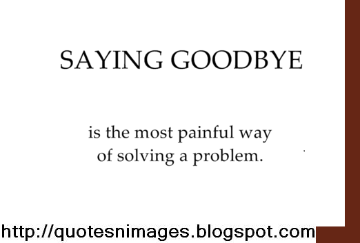 Quotes and Sayings: Quotes on Goodbye