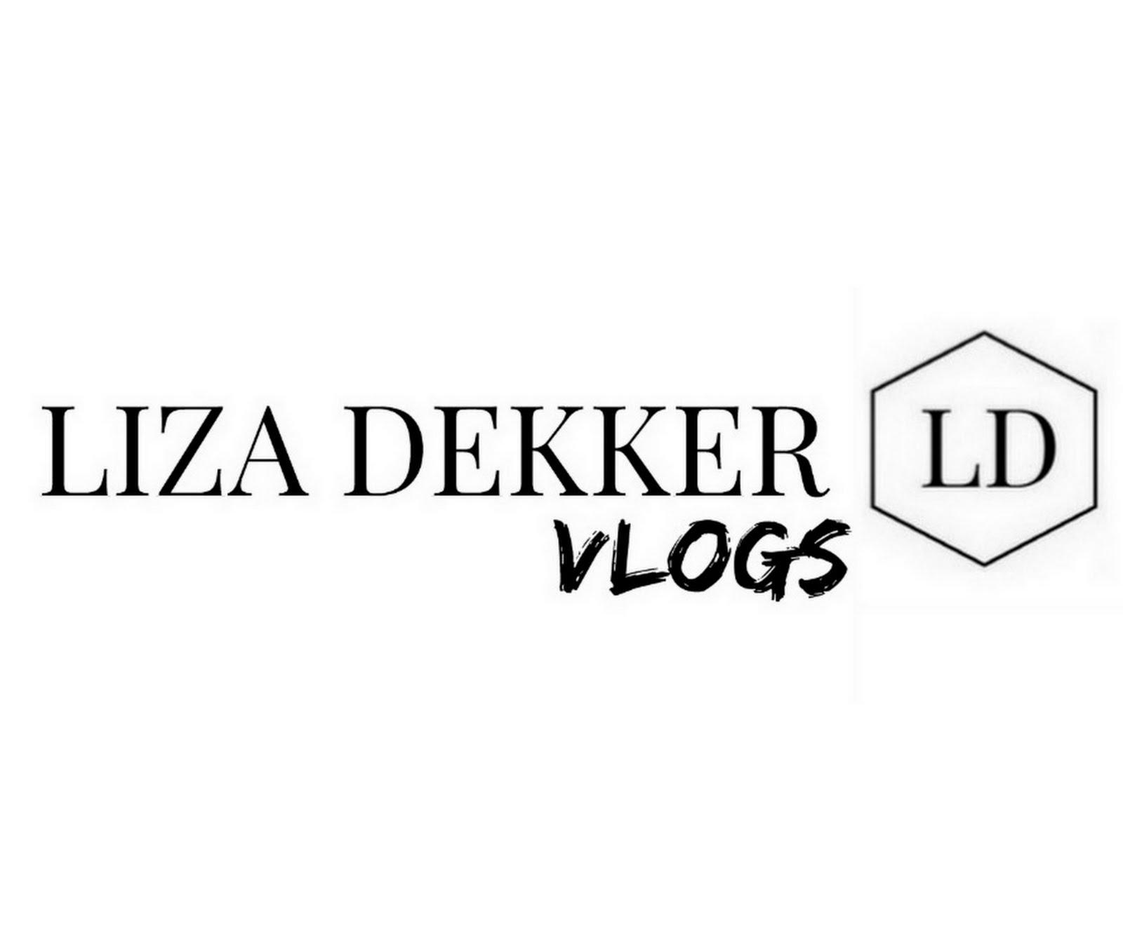 WATCH LIZA DEKKER VLOGS
