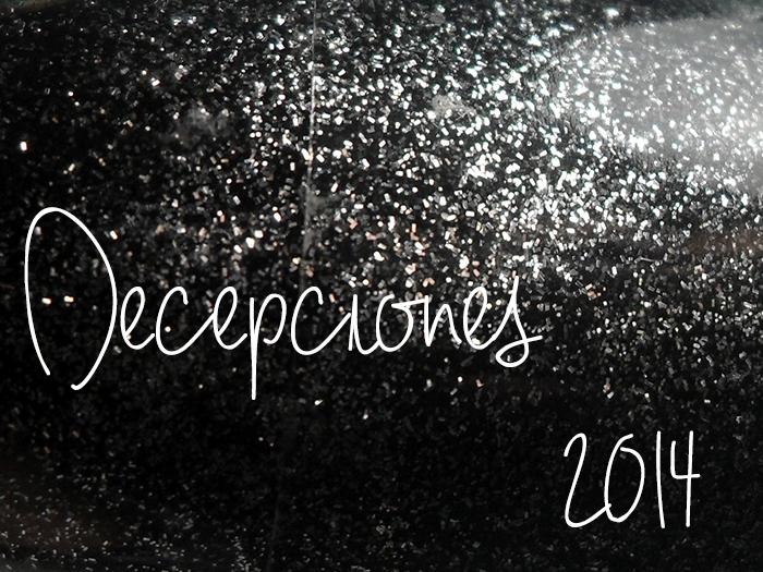 decepciones 2014