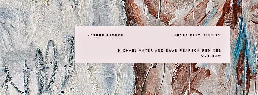 Kasper Bjørke - Apart (feat. Sisy Ey) Remixes
