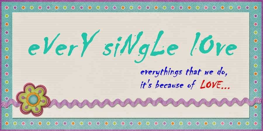 every single love