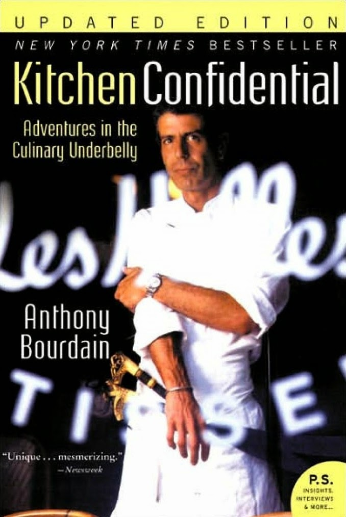 Kitchen-Confidential-Adventures-in-the-Culinary-Underbelly, anthony-bourdain, book, autobiography