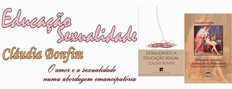 EDUCACAO E SEXUALIDADE CLÁUDIA BONFIM