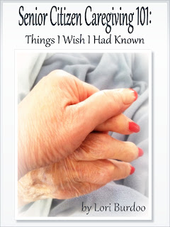 Senior Citizen Caregiving 101: Things I wish I had known