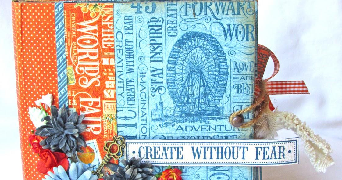 Scraps of Life: Graphic 45 - World's Fair Mini Album