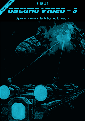 OSCURO VIDEO Nº 03 (Space operas de Alfonso Brescia) PDF