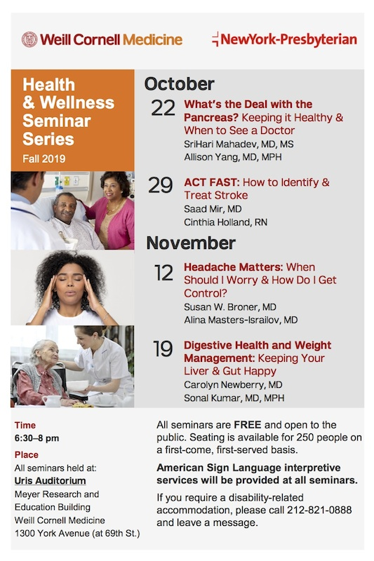 You're Invited To Weill Cornell Medicine/NY Presbyterian Fall 2019 Health & Wellness Seminars