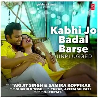 Kabhi Jo Badal Barse Unplugged - DJ Chetas