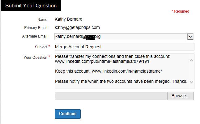merge LinkedIn accounts, combining LinkedIn profiles, ask LinkedIn a question, LinkedIn customer service, LinkedIn help, contacting LinkedIn,