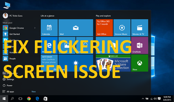 How to fix flickering screen issue in Windows 10