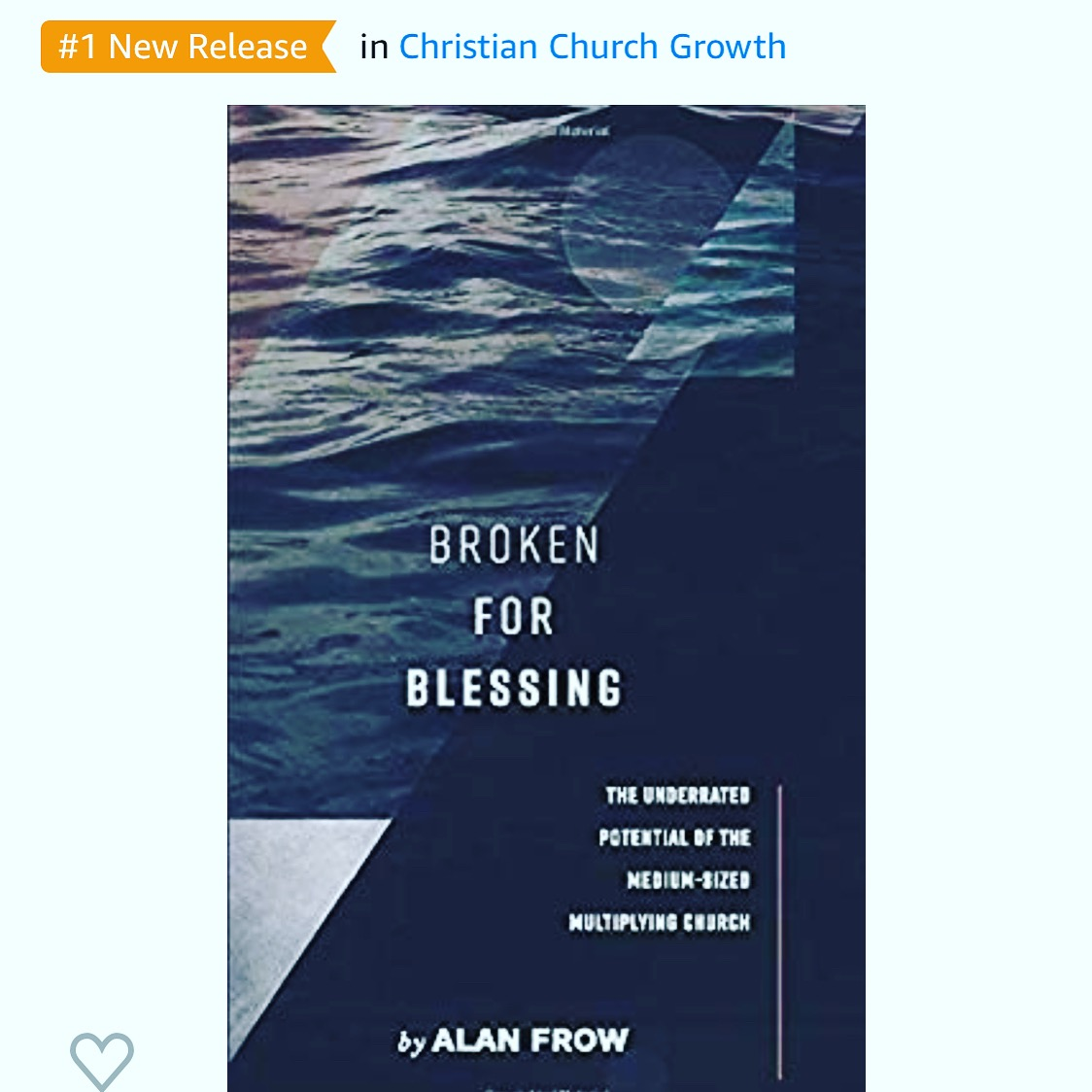 "Purchase the #1 selling new release on Amazon in ""Christian Church Growth"" category"
