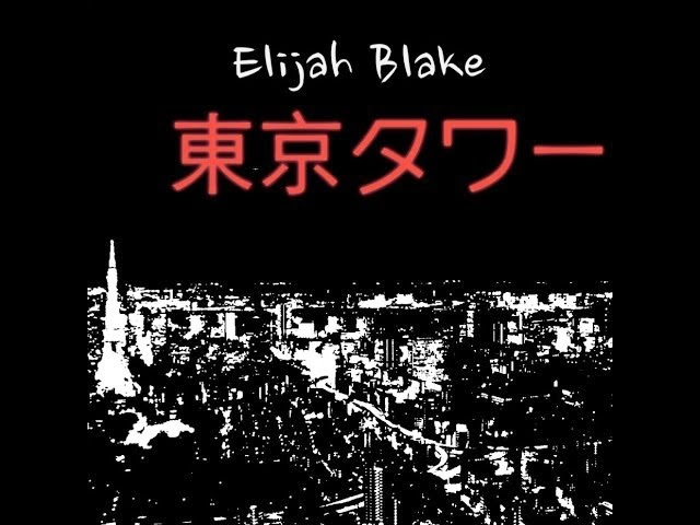 Elijah Blake - Towers of Tokyo