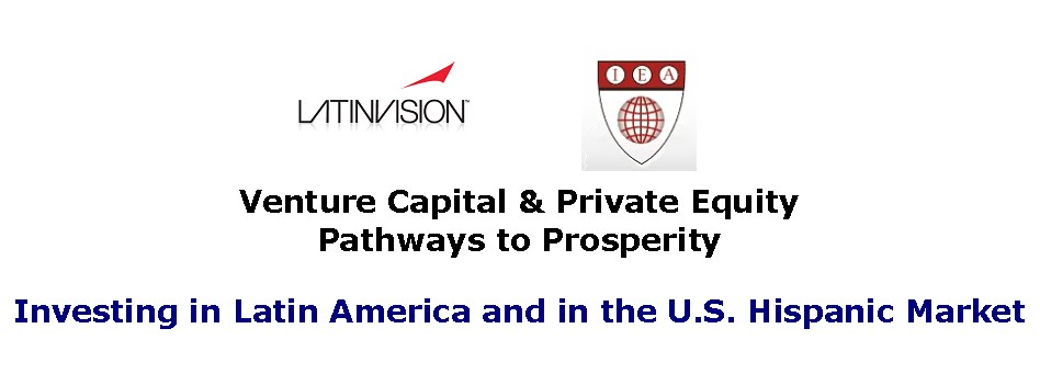 LatinVision Finance Conference<br> Investing in the US Hispanic Market &amp; Latin America