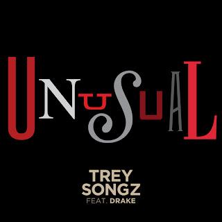 Trey Songz  - Unusual (feat. Drake) Lyrics