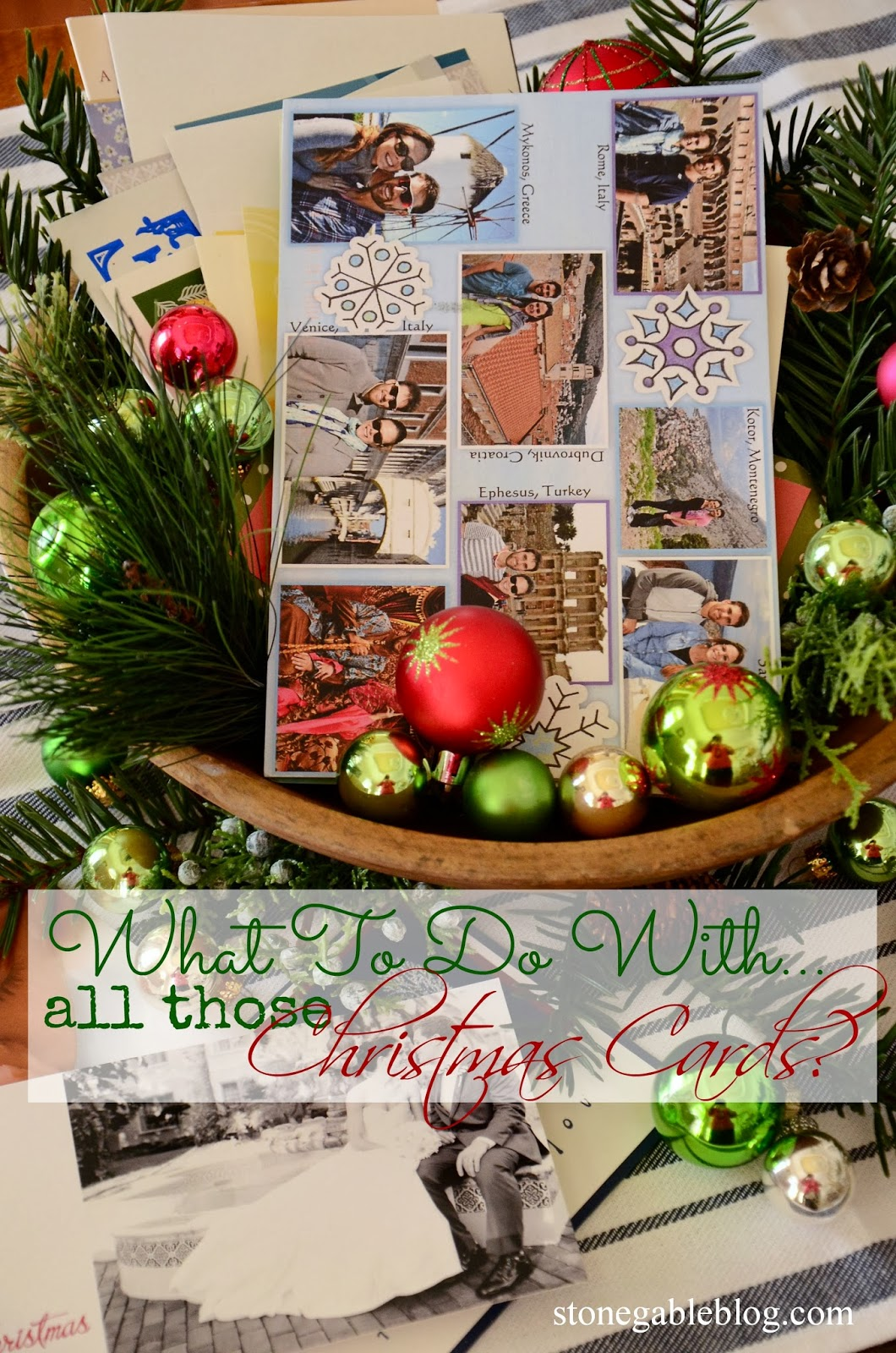 WHAT TO DO WITH ALL THOSE CHRISTMAS CARDS - StoneGable