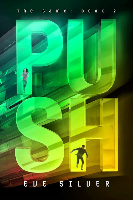 Cover Reveal: Push (The Game #2) by Eve Silver
