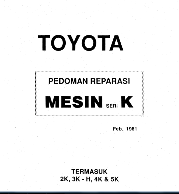 Download Buku Manual Pedoman Reparasi Toyota Mesin Seri K