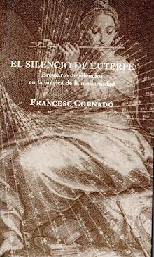 EL SILENCIO DE EUTERPE. Breviario de silencios en la música de la modernidad