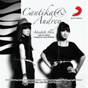 Cantika & Audrey - Akuilah Aku