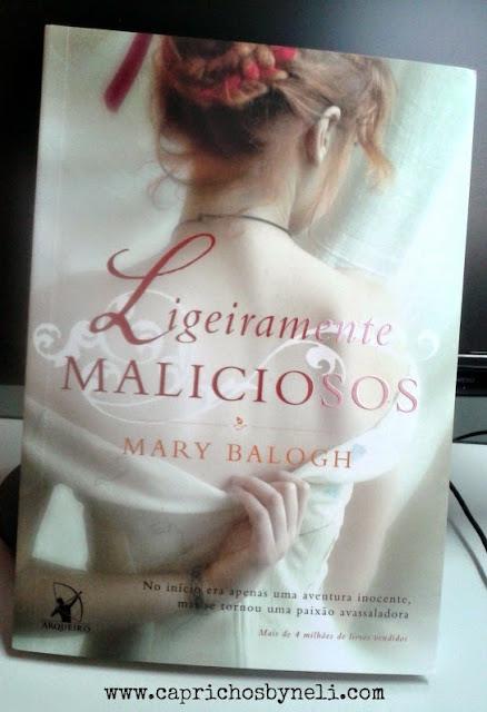 Ligeiramente Maliciosos, Mary Balogh, Editora Arqueiro