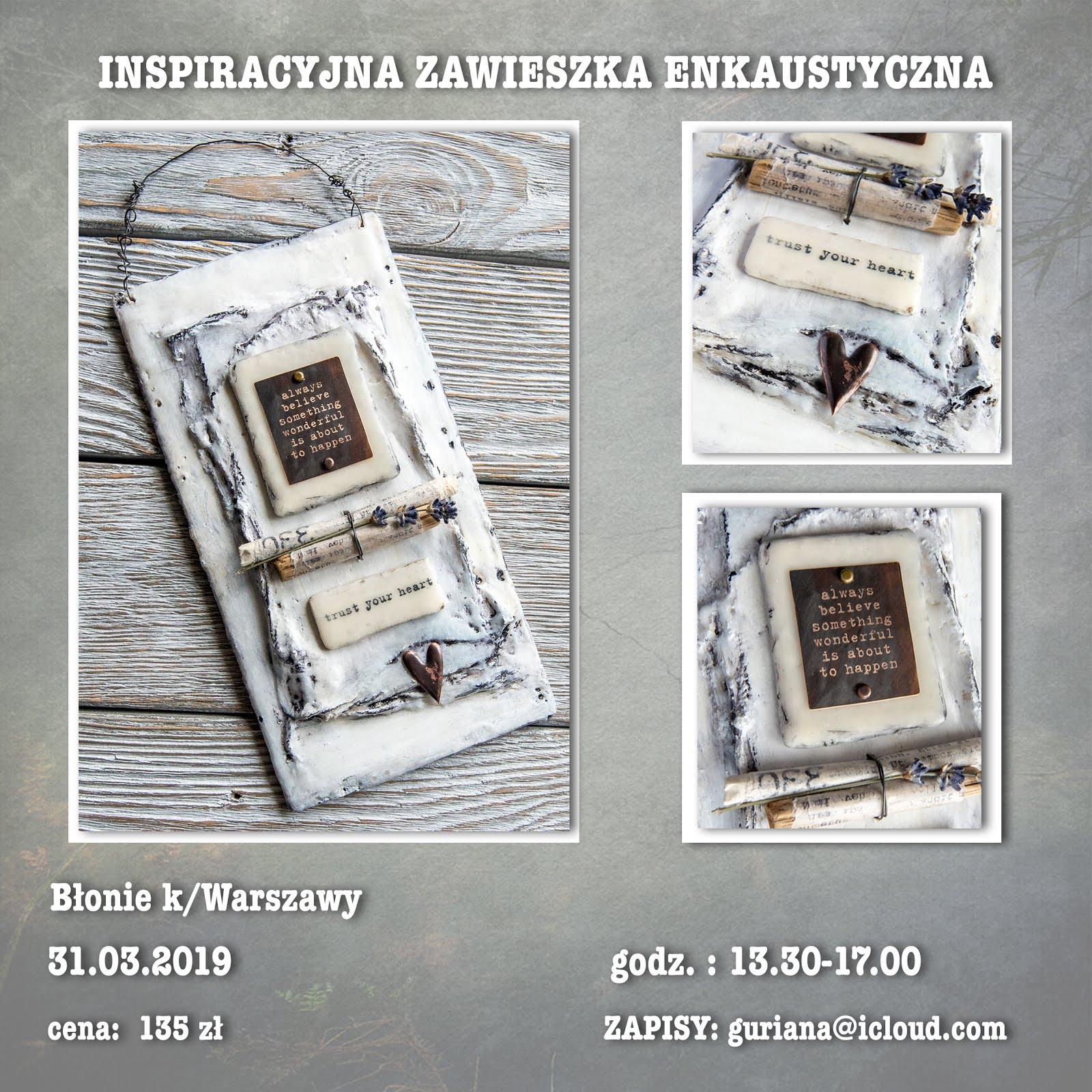 Błonie k/Warszawy Enkaustyczna zawieszka inspiracyjna