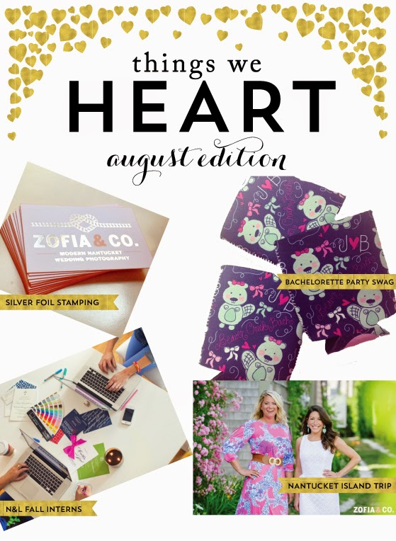 Things We Heart: August Edition