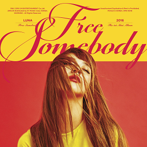 "Luna - ""Free Somebody"""