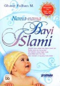 Berikut adalah nama nama bayi islami untuk anak perempuan nama