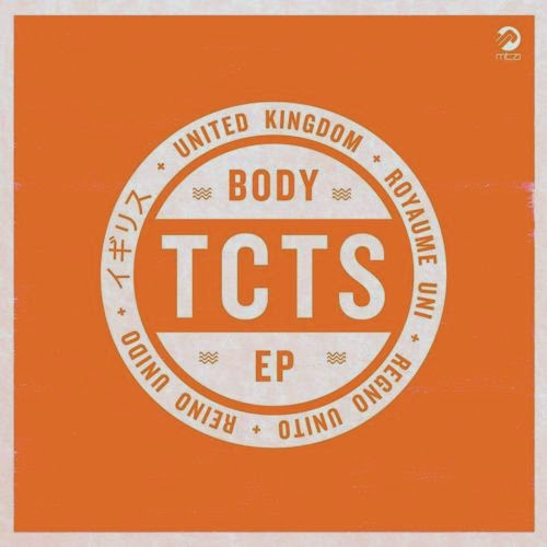 TCTS - BODY EP