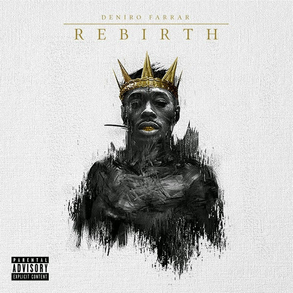 Deniro Farrar - Rebirth - EP  Cover