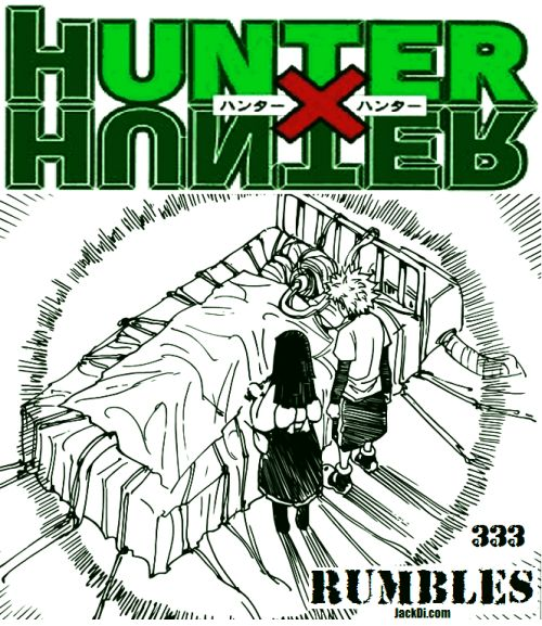 HUNTER X HUNTER Manga Spoilers Confirmed Hunter X Hunter Raw Scans Kilua Gon Alluka Killua Aluka Lerio Kurapika Hunter X Hunter Confirmed Spoilers