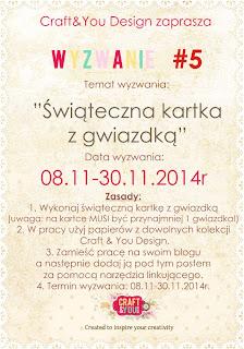 http://craftandyoudesign.blogspot.de/2014/11/wyzwanie-5-challenge-5.html