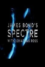 Watch James Bond's Spectre with Jonathan Ross Online Free Putlocker