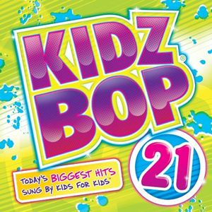 Download - VA Kidz Bop - Vol. 21 (2012)