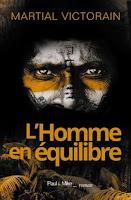 http://leden-des-reves.blogspot.fr/2015/11/lhomme-en-equilibre-martial-victorain.html