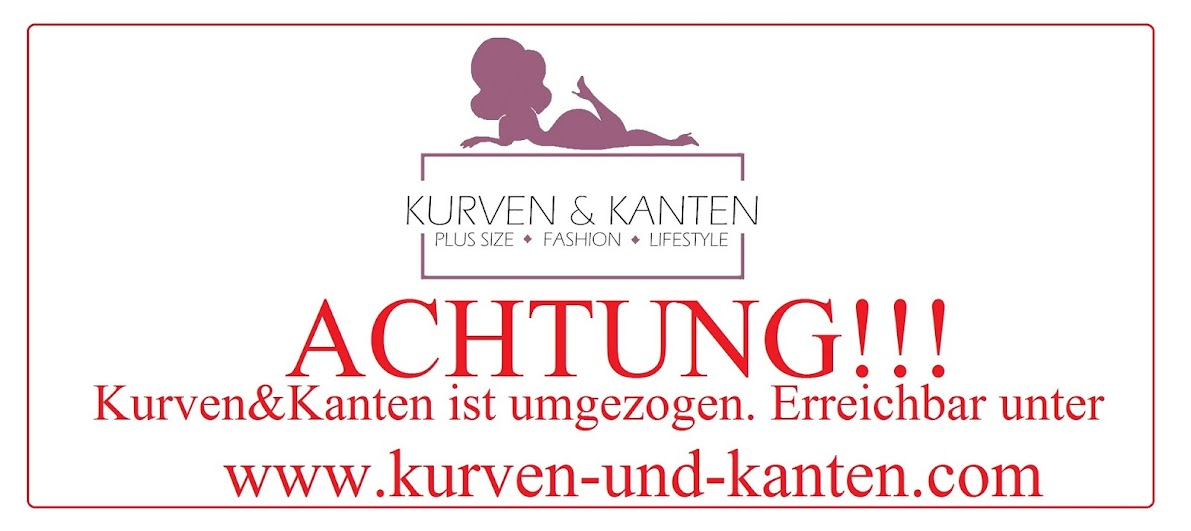 Kurven und Kanten - Plus Size Fashion- & Lifestyle-Blog