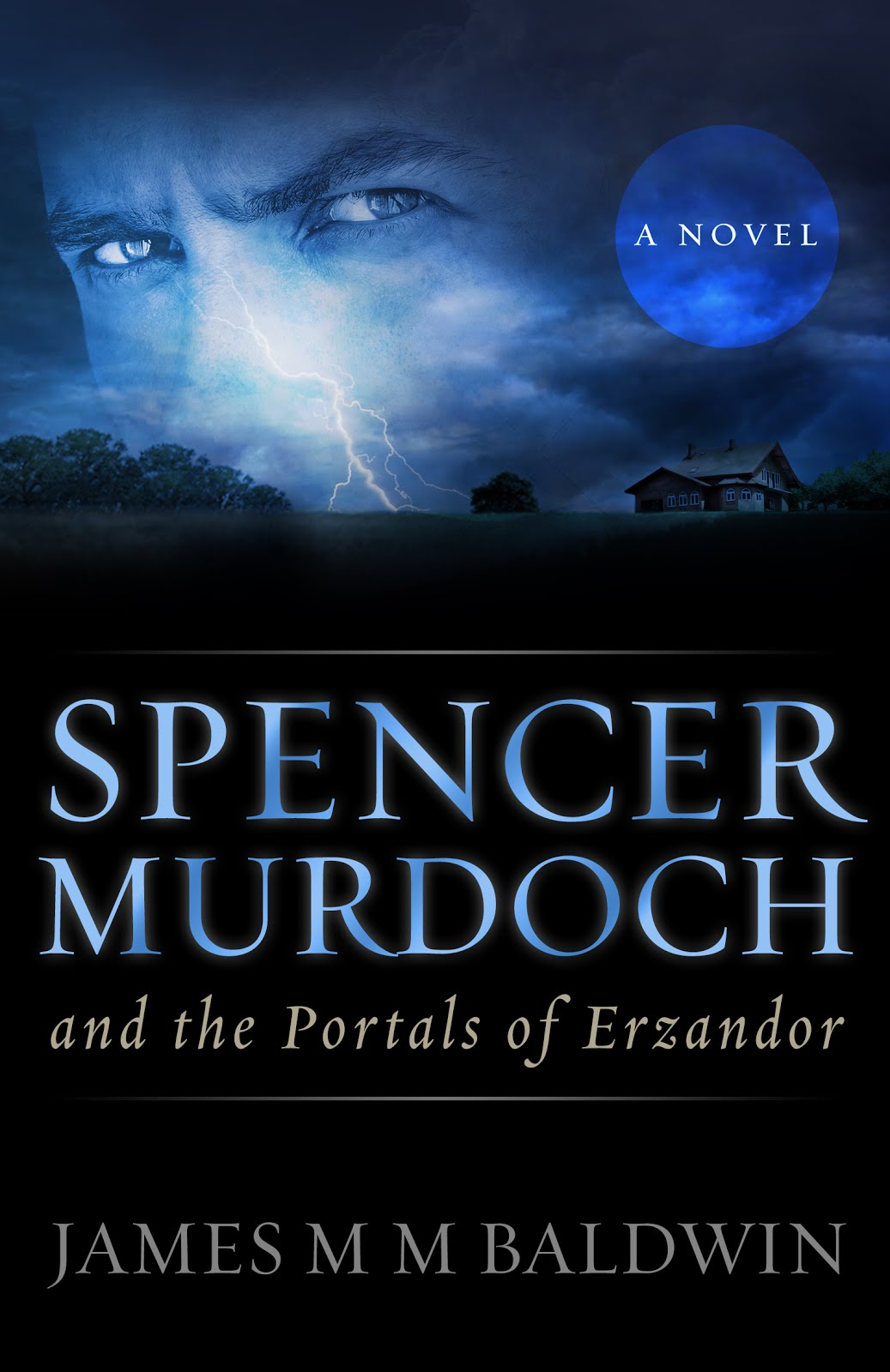 Spencer Murdoch and the Portals of Erzandor (New Version)