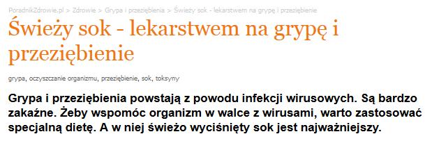 http://www.poradnikzdrowie.pl/zdrowie/grypa-i-przeziebienia/swiezy-sok-lekarstwem-na-grype-i-przeziebienie_38395.html