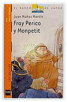 FRAY PERICO Y MONPETIT--JUAN MUÑOZ MARTIN