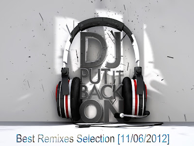 Best Remixes Selection [11/06/2012]