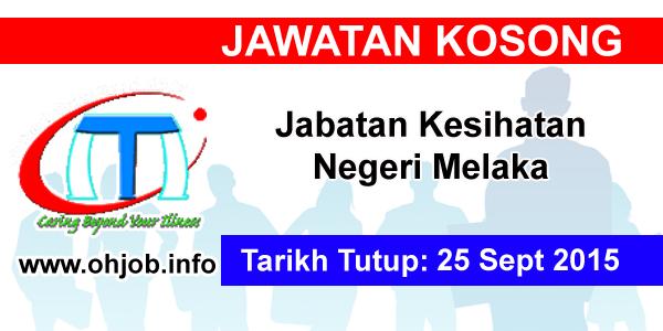 Jawatan Kerja Kosong Jabatan Kesihatan Melaka (JKN Melaka) logo www.ohjob.info september 2015